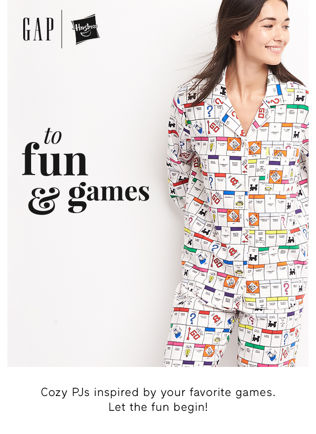 GAP | to fun & games
