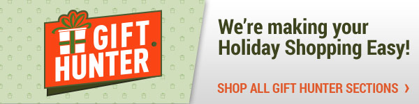 Gift Hunter - We're making your Holiday Shopping Easy!