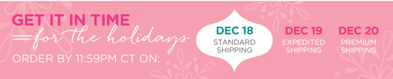 Get it in time for the holidays! Order by Monday 12.18 at 11:59 CT for delivery by 12.24. LEARN MORE