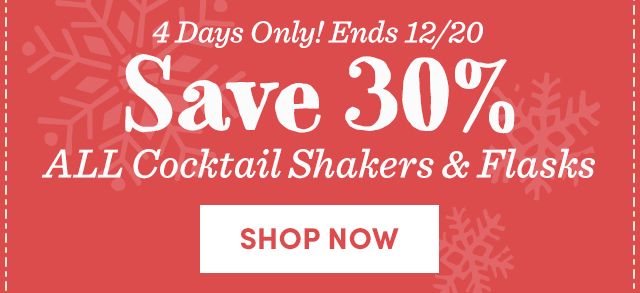 Save 30% ALL Cocktail Shakers & Flasks