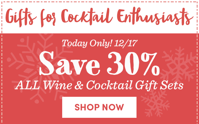 Save 30% ALL Wine & Cocktail Gift Sets
