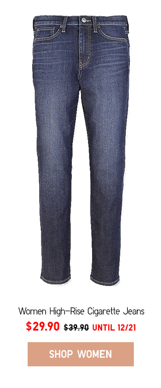 GOING SOMEWHERE - Women High-Rise Cigarette Jeans  NOW $29.90 - Shop Now