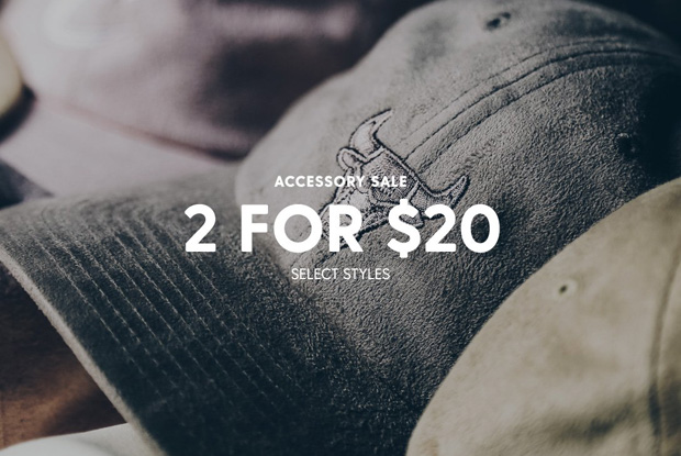 Accessory Sale - 2 For $20