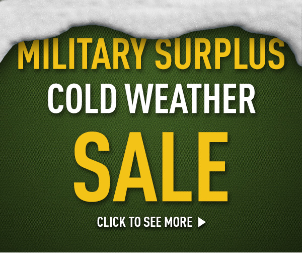 Military Surplus Cold Weather Sale!