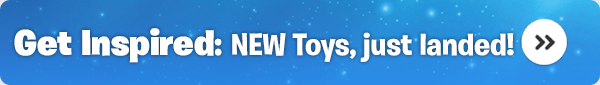Get Inspired: NEW Toys, just landed!