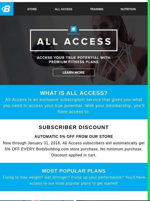 Bodybuilding com: Introducing All Access - Includes 5% Member