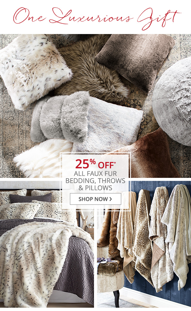 25% off all faux fur bedding, throws and pillows.