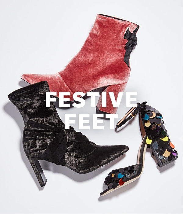 Festive Feet - Velvet! Sequins! Bows! These pretty pairs are ready to hit the party circuit.