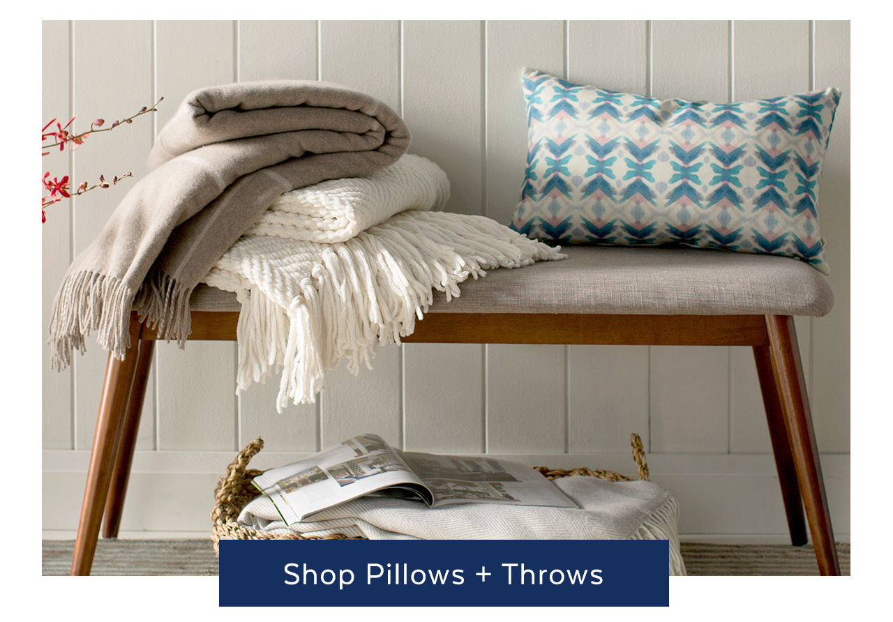 Pillows + Throws