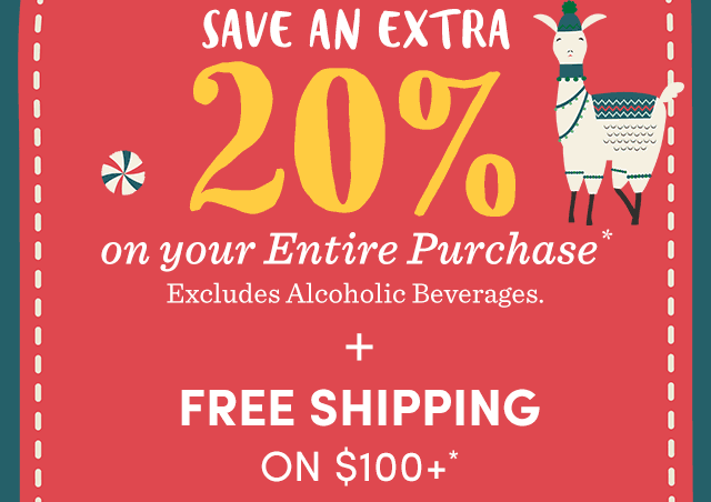 Save An EXTRA 20% On Your Entire Purchase* + Free Shipping On $100+*