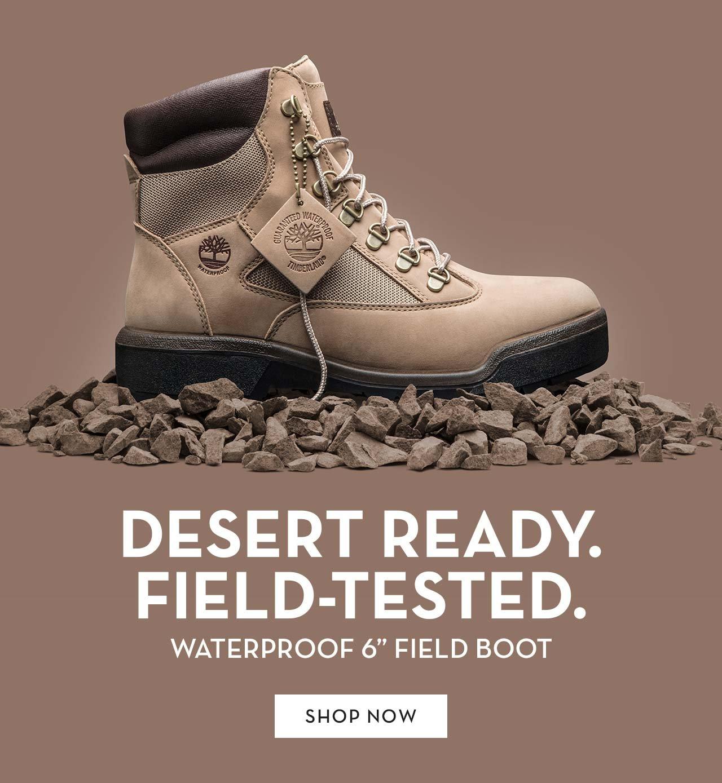 "Desert Ready. Field-Tested. Waterproof 6"" Boot Shop Now"