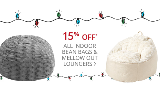 15% off all indoor bean bags & mellow out loungers.