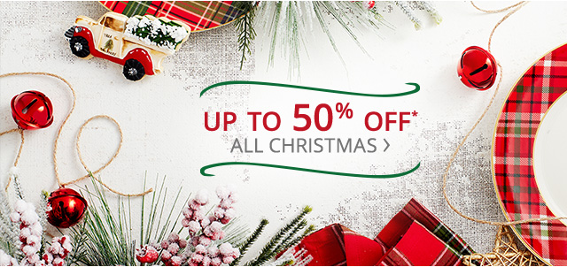 Up to 50% off Christmas.