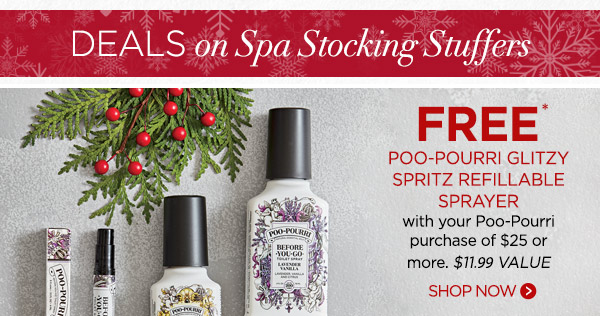 FREE* Poo-Pourri Glitzy Spritz Refillable Sprayer with your Poo-Pourri purchase of $25 or more ($11.99 value). Shop now.