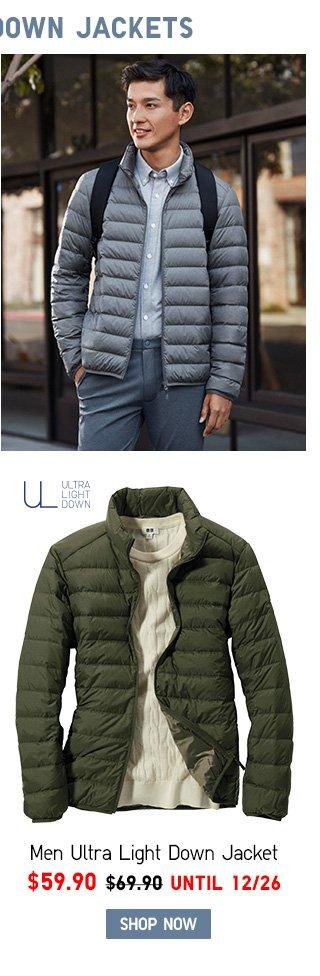 Men Ultra Light Down Jacket NOW $59.90 SHOP MEN ULTRA LIGHT DOWN JACKETS