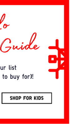 The Uniqlo Holiday Gift Guide SHOP FOR KIDS