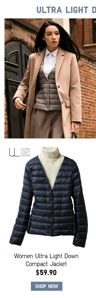Women Ultra Light Down Compact Jackets SHOP WOMEN ULTRA LIGHT DOWN COMPACT JACKETS