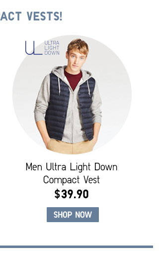 Men Ultra Light Down Compact Vest SHOP MEN ULTRA LIGHT DOWN COMPACT VEST