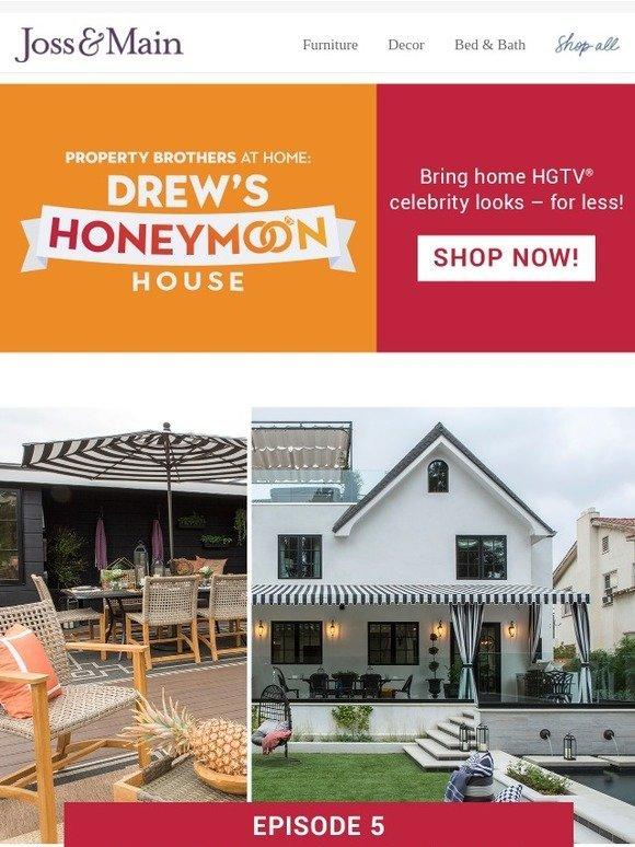 Joss & Main Love Drew s Honeymoon House on HGTV Shop the show