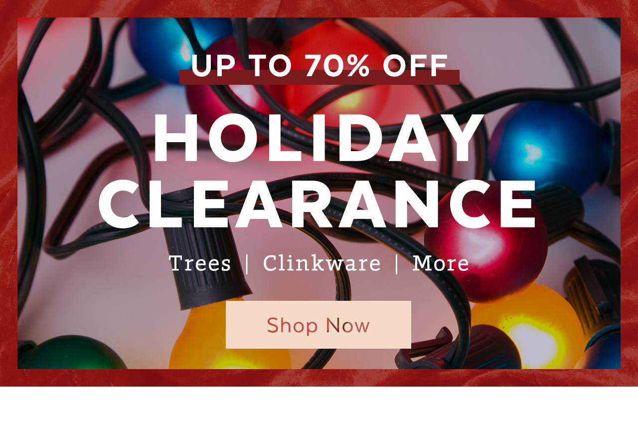 Holiday Clearance - 70% off