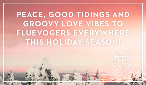 Peace, good tidings and groovy love vibes to Fluevogers everywhere this holiday season! - John Fluevog