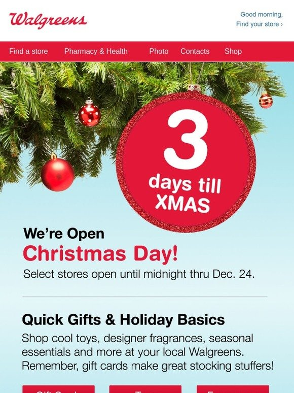 Walgreens Open On Christmas.Walgreens Your Holiday Help Is Here Hurry In For Quick