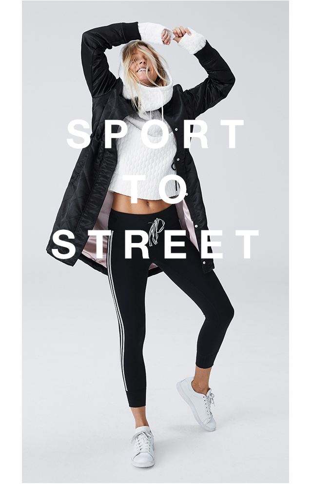 SPORT TO STREET