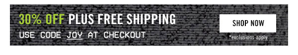 30% off plus free shipping! Use code JOY at checkout. Shop Now