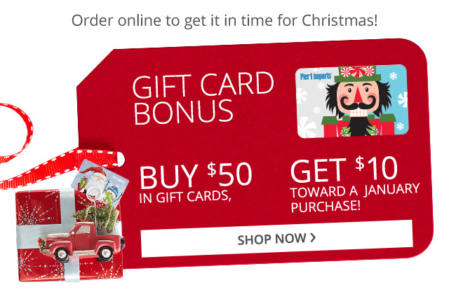 Gift card bonus. Shop now.