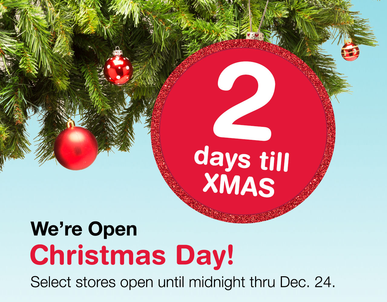were open christmas day select stores open until - Stores That Are Open Christmas Day