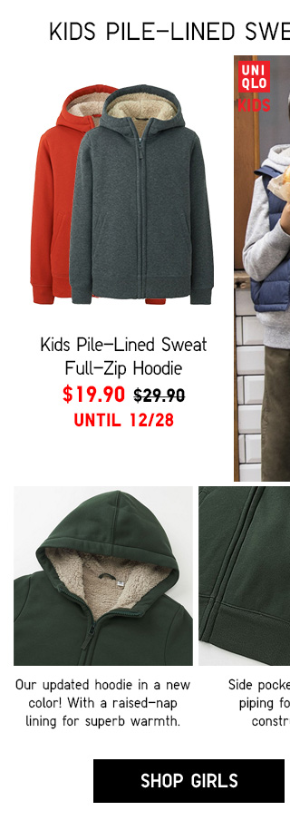 Kids Pile-Lined Sweat Full-Zip Hoodie Now $19.90 SHOP GIRLS