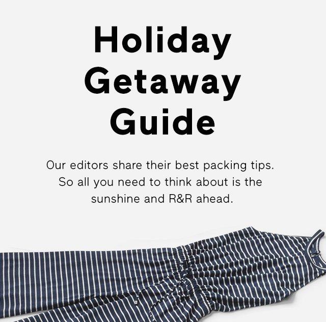 Holiday Getaway Guide