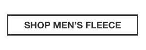 60% OFF FLEECE | SHOP MEN'S FLEECE