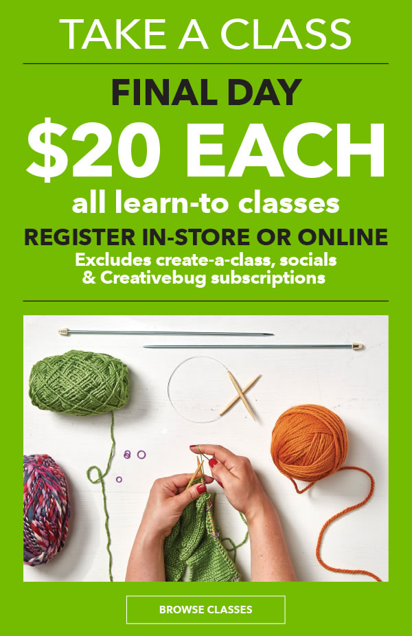 Ends Today! All Learn To Classes $20 each. Exclusions apply. BROWSE CLASSES.