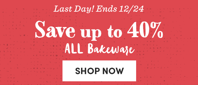 Save Up To 40% All Bakeware