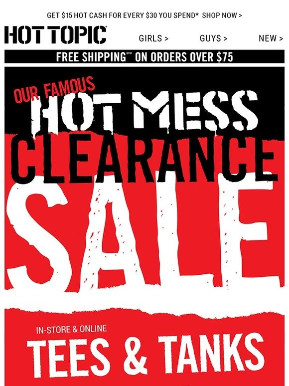 abe67356ac7ce Hot Topic: Hot Mess Clearance: AKA our sale stuff's on sale. | Milled
