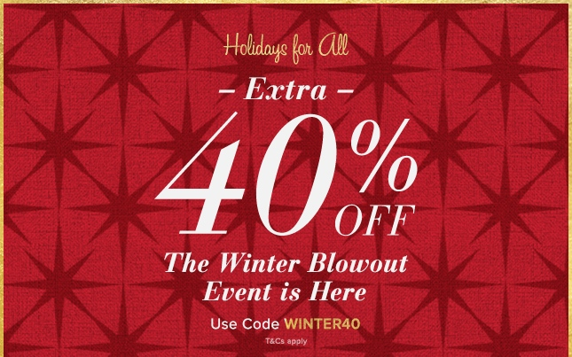 The Winter Blowout Event - Use Code WINTER40