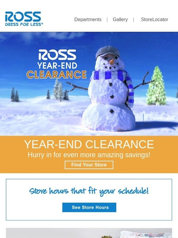 ross our year end clearance is here milled - Ross Christmas Hours