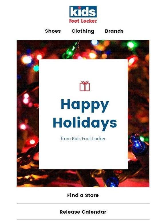 8ad195c6a40784 Kids Foot Locker  Happy Holidays! ✨