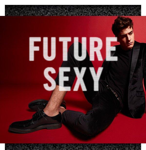 Future Sexy. Shop Now