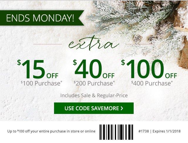 Extra $15 off $100 purchase, $40 off $200 purchase or $100 off $400 purchase. Use code SAVEMORE.