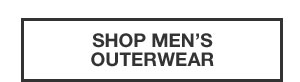 WORLD'S BEST OUTERWEAR FROM $99.99 | SHOP MEN'S OUTERWEAR
