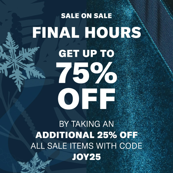 Get up to 75% off by taking an additional 25% off all sale items with code JOY25