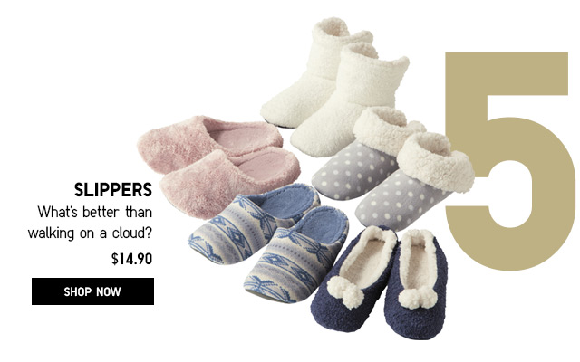 SLIPPERS - SHOP NOW