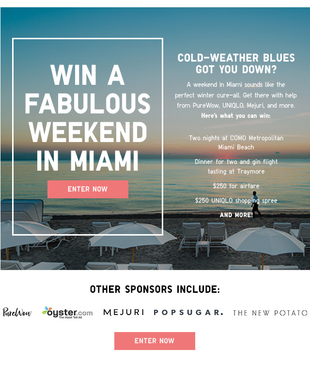 WIN A FABULOUS WEEKEND IN MIAMI - ENTER NOW