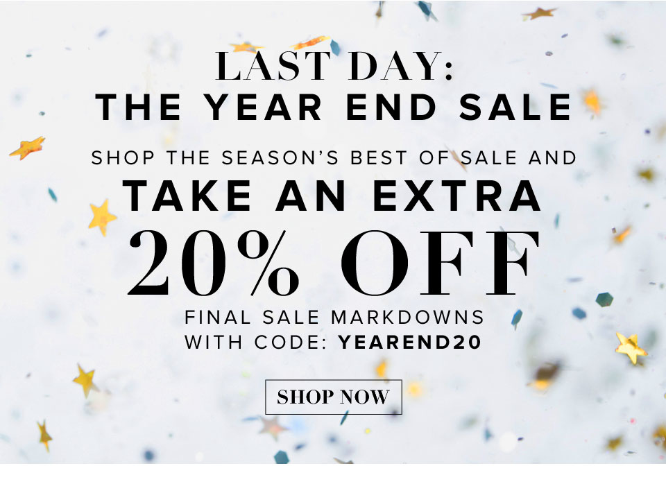 Last call: The Year End Sale. Shop the seasons best of sale with an extra 20% off with code: YEAREND20. Shop now.