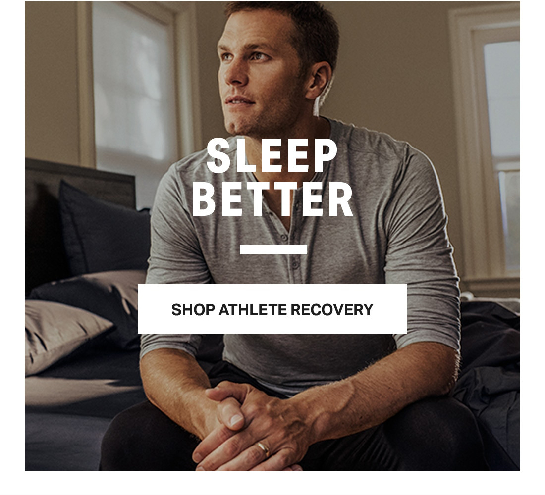 SLEEP BETTER - SHOP ATHLETE RECOVERY