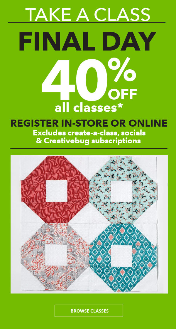 LEARN WITH JOANN. 40% off. Register in-store or online. BROWSE CLASSES.