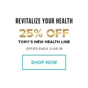 25% off Tony's Health Line