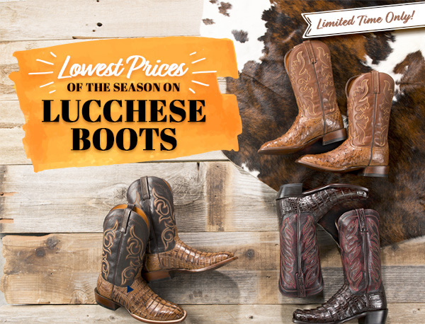 Lowest Prices on Lucchese Boots